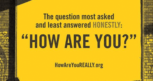 #HowAreYouReally Challenge: Truth Telling For Mental Health During COVID-19